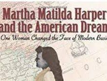 The Amazing Martha Matilda Harper